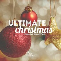 Ultimate Christmas Chillout Collection — сборник