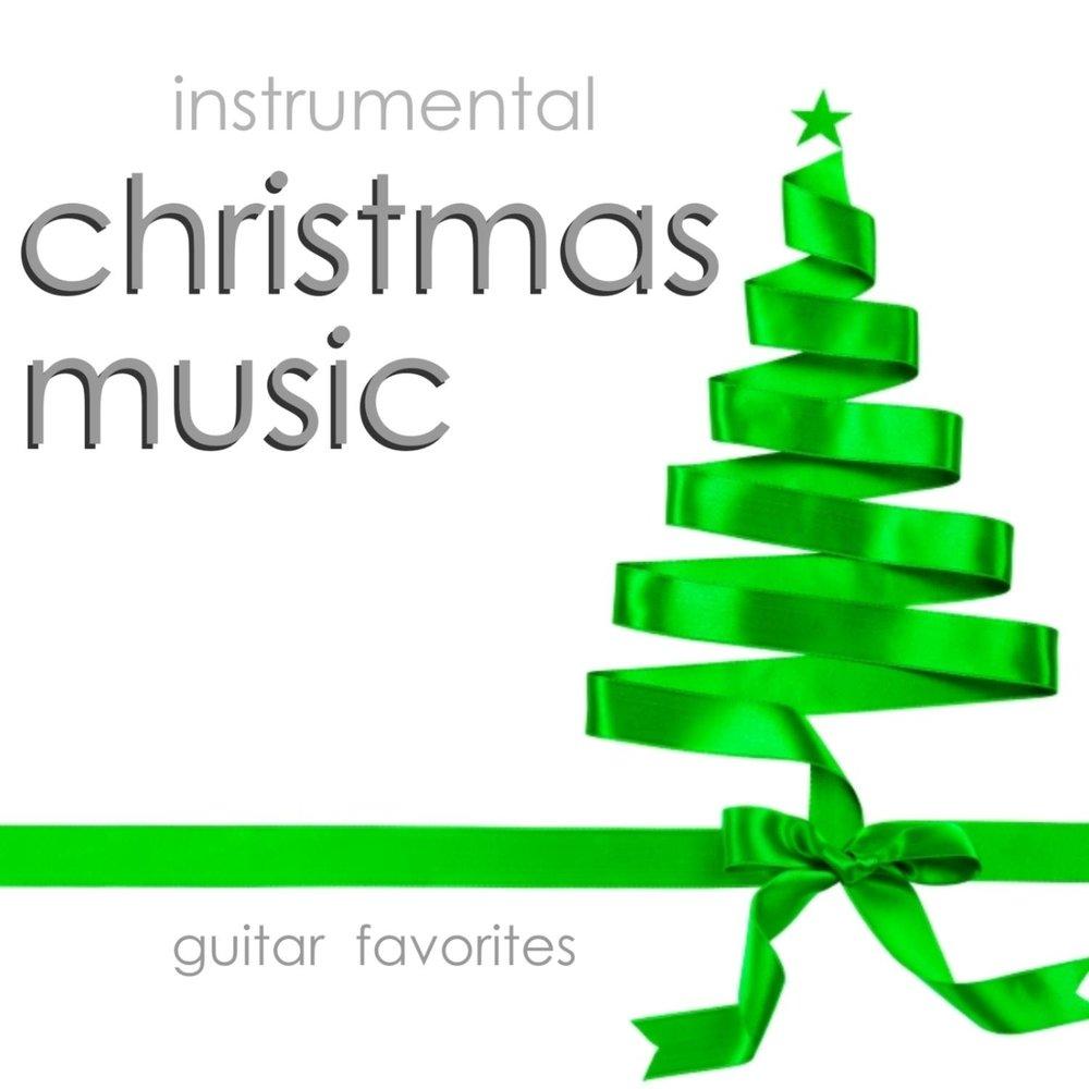 Instrumental Christmas Music – Guitar Favorites — Instrumental ...