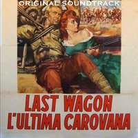 The Last Wagon — Lionel Newman