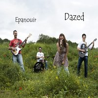 Dazed — Epanouir