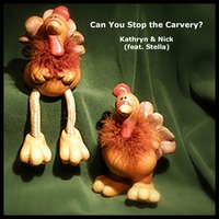 Can You Stop the Carvery? (feat. Stella) — Kathryn & Nick