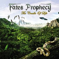 The Cradle of Life — Fates Prophecy