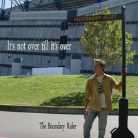 It's Not Over Till It's Over — The Boundary Rider