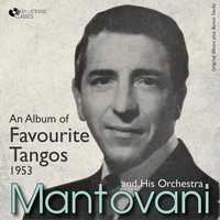 An Album of Favourite Tangos — Mantovani and his Orchestra