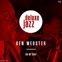 On My Boat — Ben Webster