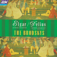Elgar / Delius: String Quartets — The Brodsky Quartet