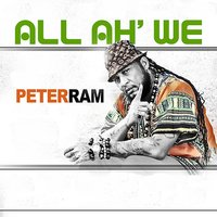 All Ah We — Peter Ram