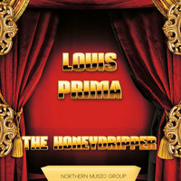 The Honeydripper — Louis Prima