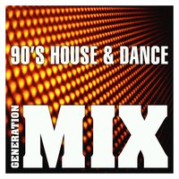 90's House & Dance Mix : Non Stop Medley Party — Generation Mix