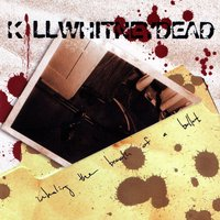 Inhaling the Breath of a Bullet — Killwhitneydead