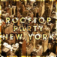Rooftop Party New York — сборник