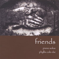 Friends — Phyllis Cole-Dai