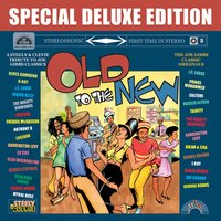 Special Deluxe Edition: Old To The New — Various Artists - Special Deluxe Edition: Old To The New