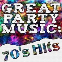 Great Party Music: 70's Hits — сборник