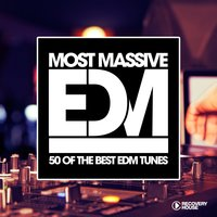 Most Massive EDM - 50 Of The Best EDM Tunes — сборник