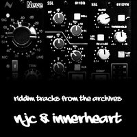 Riddim Tracks from the Archives — NJC, Innerheart, NJC & Innerheart
