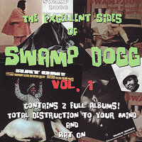 The Excellent Sides of Swamp Dogg Vol. 1 — Swamp Dogg