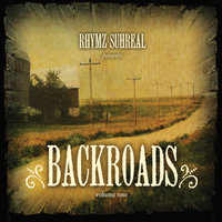Backroads, Vol. One — Rhymz Suhreal