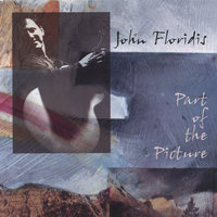 Part of the Picture — John Floridis