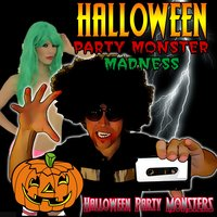 Halloween Party Monster Madness — Halloween Party Monsters