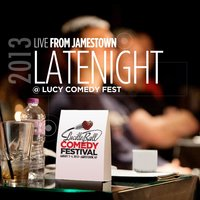 Live from Jamestown: Latenight @ Lucy Comedy Fest 2013 — сборник