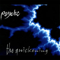 The Quickening — Psyche
