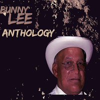 Bunny Lee Anthology — сборник