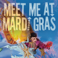 Meet Me At Mardi Gras — сборник