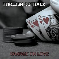 Chance on Love — English Outback