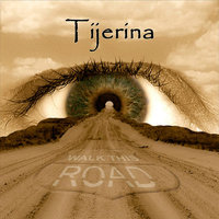 Walk This Road — Tijerina