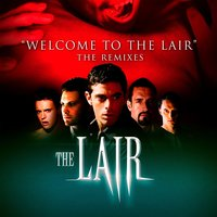 Welcome to the Lair: The Remixes — Casey Alva