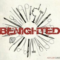 Asylum Cave — Benighted