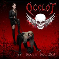 Rock n´Roll Dog — Ocelot