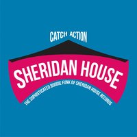 Catch Action (The Sophisticated Boogie Funk of Sheridan House Records) — сборник