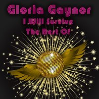 I Will Survive - The Best Of — Gloria Gaynor