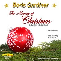 The Meaning of Christmas — Boris Gardiner