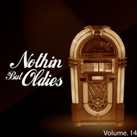 Nothin' but Oldies, Vol. 14 — сборник