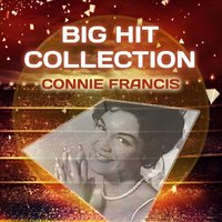 Big Hit Collection — Connie Francis