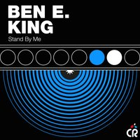 Stand By Me — Ben E King, Фредерик Лоу