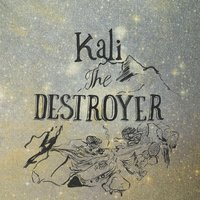 Kali the Destroyer — Damian Robison