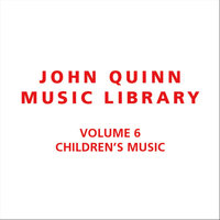 Volume 6 Children's Music — John Quinn Music Library