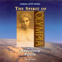 The Spirit Of Olympia — David Arkenstone, Kostia, David Lanz