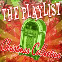 The Playlist: Christmas Collection — сборник