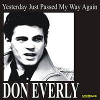 Yesterday Just Passed My Way — Don Everly