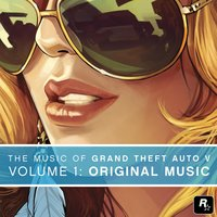 The Music of Grand Theft Auto V, Vol. 1: Original Music — сборник