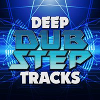Deep Dubstep Tracks — сборник