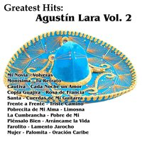 Greatest Hits: Agustín Lara Vol. 2 — Agustin Lara