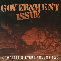 Complete History, Volume Two — Government Issue