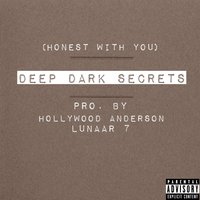 Deep Dark Secrets (Honest With You) — Hollywood Anderson