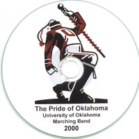 The Pride of Oklahoma 2000 — University of Oklahoma Bands, University of Oklahoma Marching Band, Gene Thrailkill